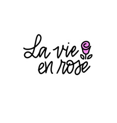 la vie en rose life in pink color french vector image