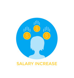Salary increase pay rise bonus vector