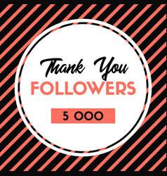 Thank you 5000 followers card for social media vector