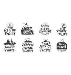Travel journey set labels Handwritten vector image