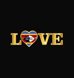 Golden love typography swaziland flag design vector