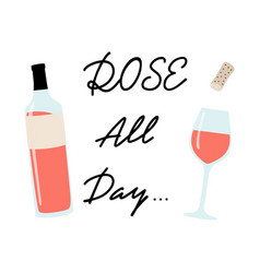 Poster with rose wine and lettering hand drawn vector