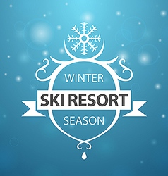 Winter ski resort season on blue background vector image
