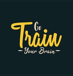 Go train your brain vector