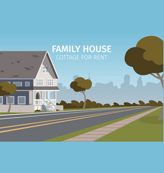 the concept of family house cottage for rent vector image
