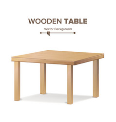 Wooden empty square table isolated furniture vector
