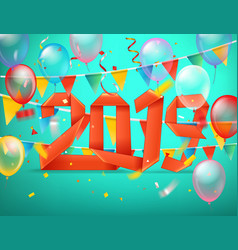 happy new 2019 year greeting card color balloons vector image