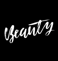 beauty dry brush calligraphy motivational phrase vector image vector image
