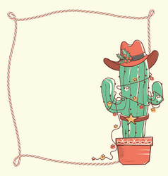 Cactus christmas with cowboy hat and lasso frame vector
