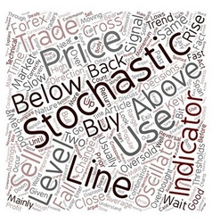 How To Trade With Stochastics text background vector image