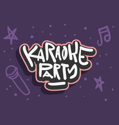 Karaoke party hand drawn lettering for poster a vector