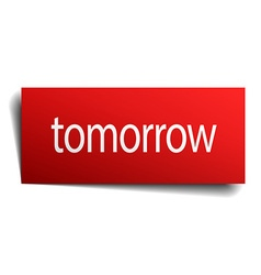 Tomorrow red paper sign on white background vector