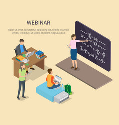 Webinar for people studying at home poster vector