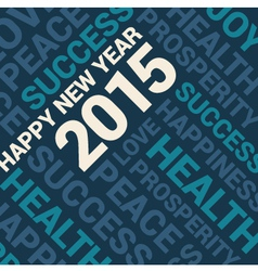 happy new year 2015 card word cloud background vector image vector image