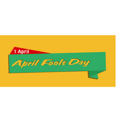 1 april april fools day ribbon orange background v vector image