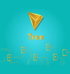 Cryptocurrency tron blockchain connected vector