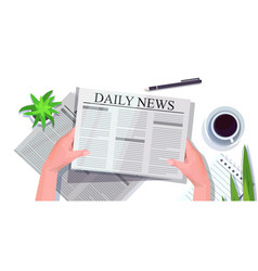 human hands reading newspaper daily news press vector image