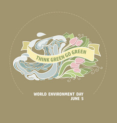 world environment day card think green go vector image