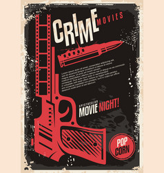 Crime movies spectacular movie night retro poster vector