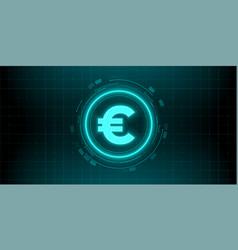 Digital currency euro sign on abstract hud vector