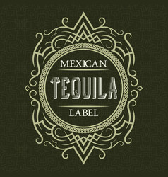 Tequila mexican label design template patterned vector