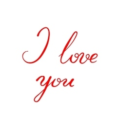 I Love You - calligraphy vector image vector image