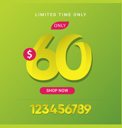 Discount 60 only limited time only shop now vector