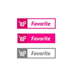 simple design favorite item button online shop vector image