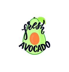 Hand calligraphy lettering fresh avocado vector