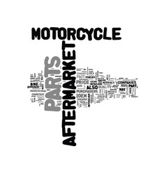 Aftermarket motorcycle parts and its changes text vector