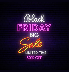 black friday neon sign board on brick wall light vector image