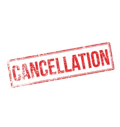 Cancellation red rubber stamp on white vector