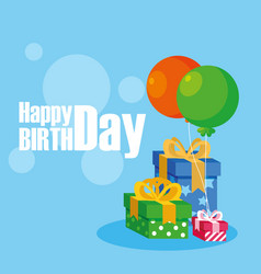 happy birthday card with gifts boxes and balloons vector image