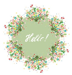 Hello floral background for spring or summer card vector