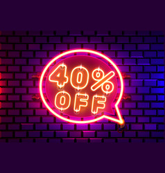 Neon chat frame 40 off text banner night sign vector