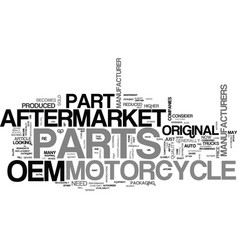 Aftermarket vs oem motorcycle parts text word vector