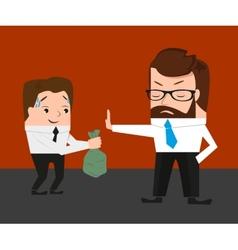Businessman has refused a bribe vector