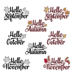 Hello autumn september november hello october vector