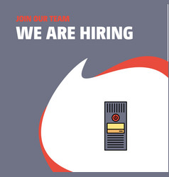 Join our team busienss company cpu we are hiring vector