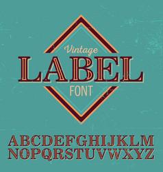 vintage label font poster vector image