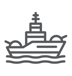 Battleship line icon navy and army warship sign vector