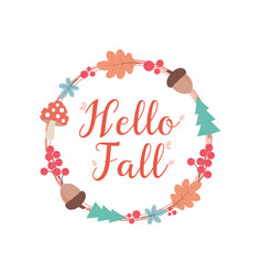 hello autumn wreath vector image