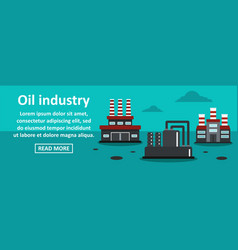 oil industry banner horizontal concept vector image