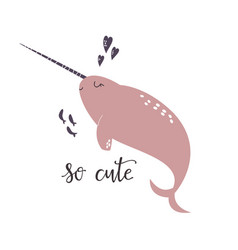 sweet design with cute narwhal nursery art print vector image
