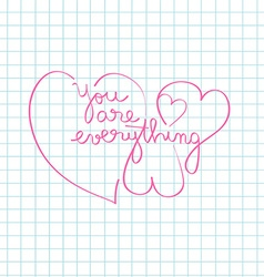 you are everything vector image vector image