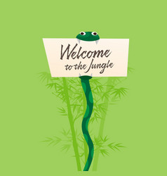 Welcome to jungle snake holds in its vector