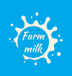 farm milk label milk splash and blot vector image
