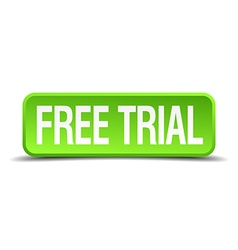 Free trial green 3d realistic square isolated vector