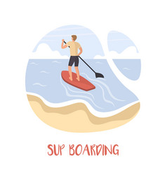 man stays on a sup board stand up paddle vector image