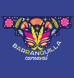 Barranquilla carnival poster or card design vector